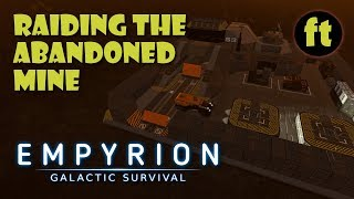 RAIDING THE ABANDONED MINE - Let's Play Empyrion Galactic Survival Alpha 8