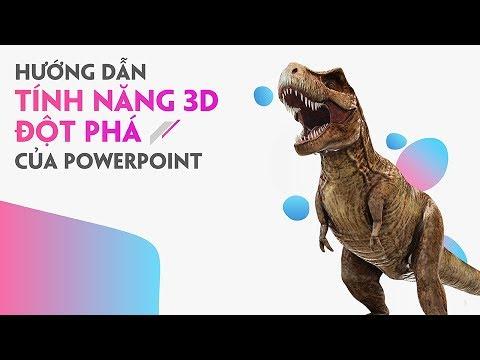 Hiệu ứng 3D trên Powerpoint 2016 - 3D Model  & Aninmation Office 365