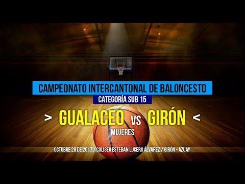 Gualaceo vs Girón / Mujeres / Campeonato Intercantonal de Baloncesto Sub 15