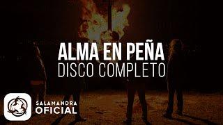Salamandra - ALMA EN PEÑA (Disco Completo)