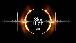 SKY HIGH - Elektromania (MV remix)