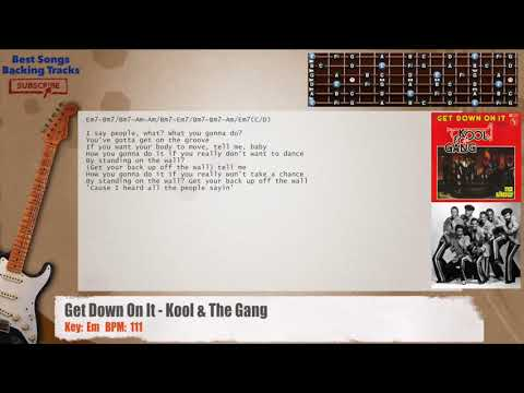 Get Down On It Kool The Gang Guitar Backing Track With Chords