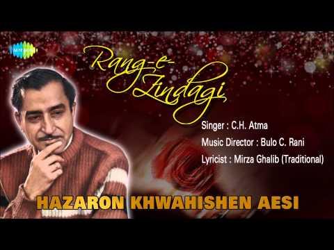 Hazaron Khwahishen Aesi | Ghazal Song | C.H