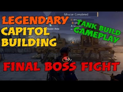 LEGENDARY CAPITOL BUILDING (Final Boss Fight) | Tank Build Gameplay #Division2 #PS4 #Legendary