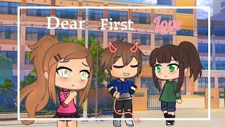 Dear first love - Glmm (Gacha Life mini movie)