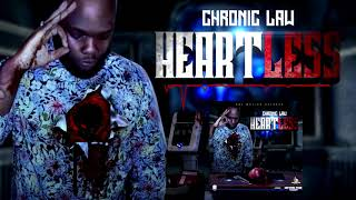 Chronic Law - Heartless (Official Audio)