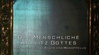 Baddes Bilder - DAS MENSCHLICHE ANTLITZ GOTTES - Im Heiligen Schweißtuch von Manoppello