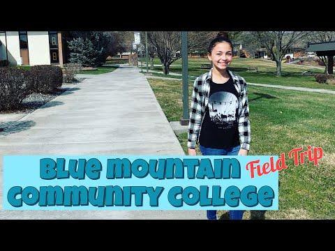 BLUE MOUNTAIN COMMUNITY COLLEGE - FIELD TRIP