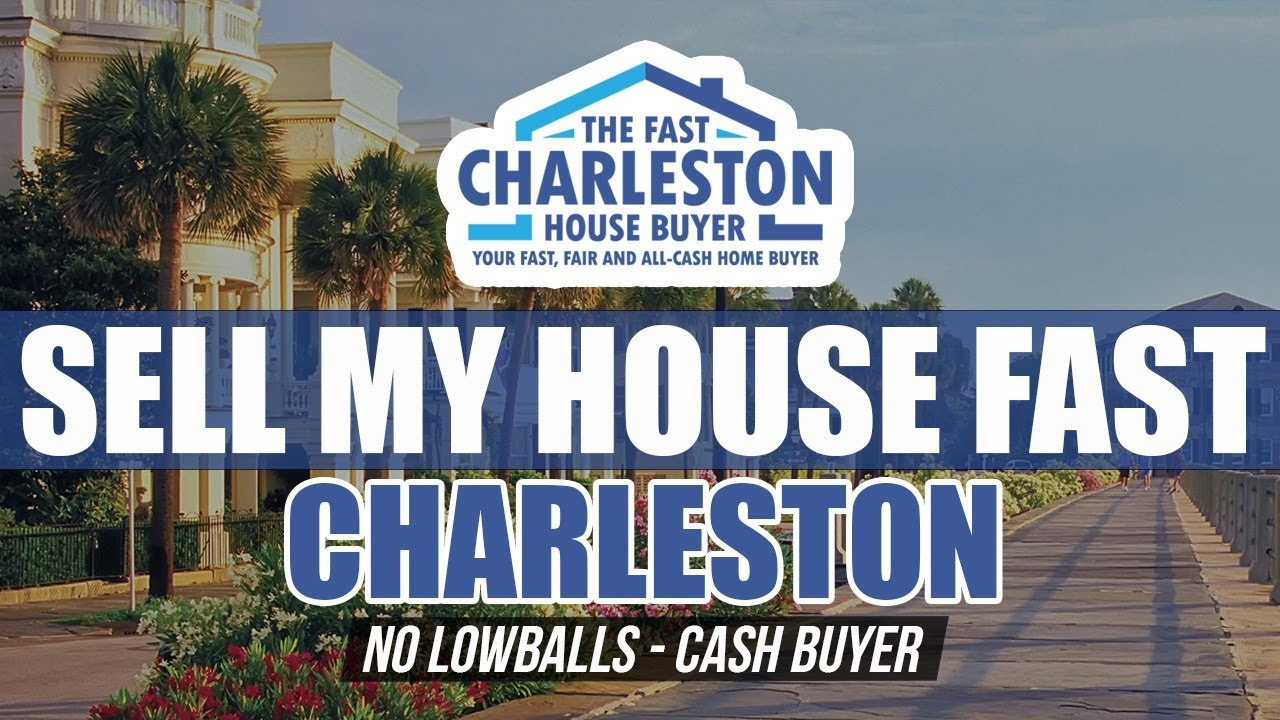 🆕 Sell My House Fast Charleston SC - Buy My House Fast Charleston SC - Top Video