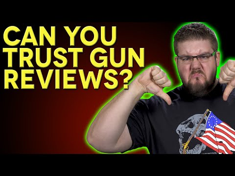 Can You TRUST Gun Reviews?