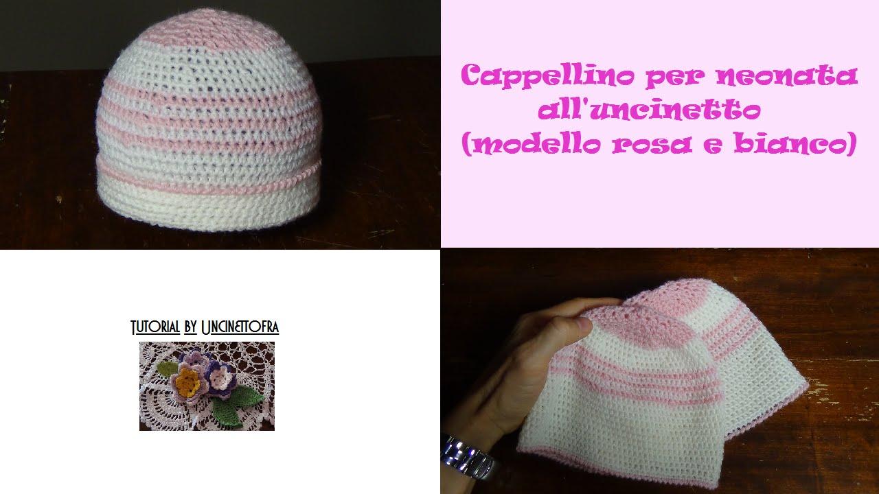 cappellino per neonata all uncinetto tutorial (modello rosa e bianco) -  YouTube 201d6aa480d1