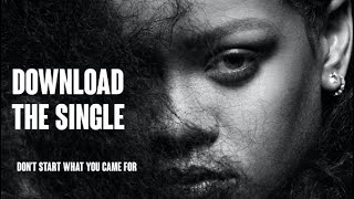 Baixar Rihanna (Feat. Dua Lipa) - Don't Start What You Came For (Single Download)