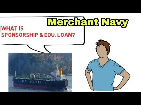 Merchant Navy - Sponsorship & Edu. Loan