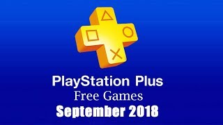 PlayStation Plus Free Games - September 2018