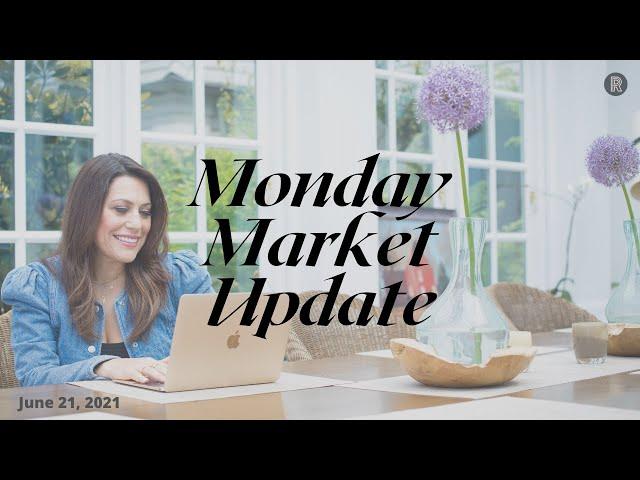 Monday Market Update - June 21, 2021