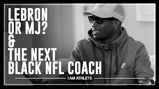 LEBRON or MJ & The Next Black NFL Coach | I AM ATHLETE with Brandon Marshall, Fred Taylor & More