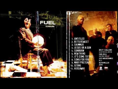 Fuel - Sunburn (Full Album)