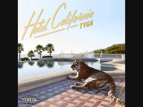 TYGA HOTEL CALIFORNIA DOWNLOAD ALL SONGS
