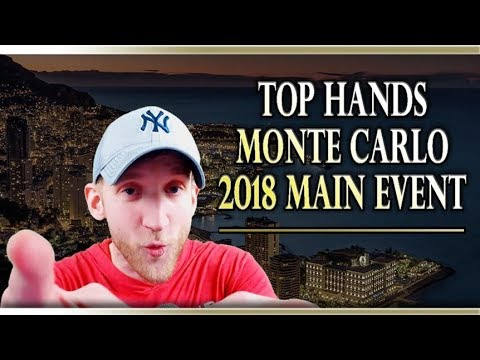 Top Hands - 2018 Monte Carlo Main Event