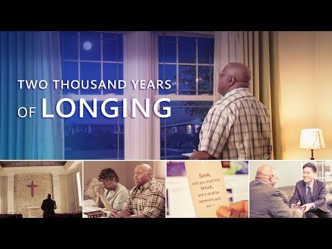 """Christian Music Video 2018   Welcome the Return of the Lord Jesus   """"Two Thousand Years of Longing"""""""
