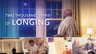 "Gospel Music Video 2018 ""Two Thousand Years of Longing"""