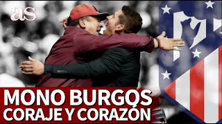 Por qué el Mono Burgos ha sido mucho más que el segundo de Simeone | Diario AS
