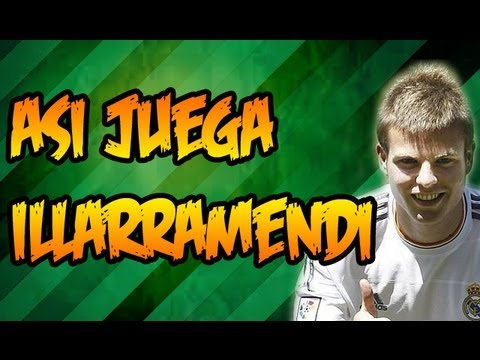Las mejores jugadas de Illarramendi - Así juega Illarramendi