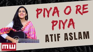Piya O Re Piya Guitar Lesson | Simple Guitar Lesson | Atif Aslam | Shreya Ghoshal | Music Wale