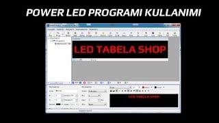 Power Led Tabela & Kayan yazı programı Kullanımı - ledtabelashop.com