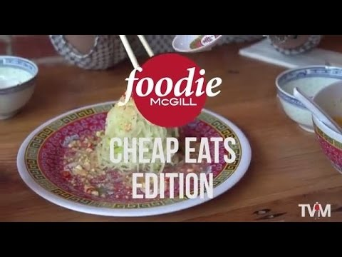 Foodie McGill: Cheap Eats Edition
