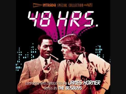 48 Hrs. (James Horner)
