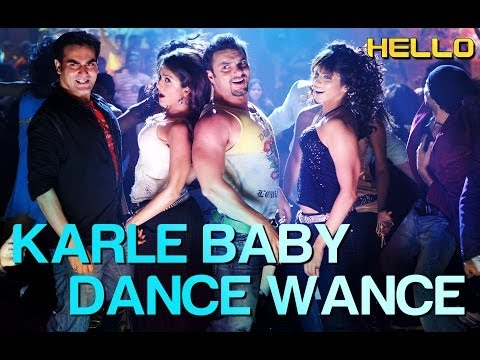 Karle Baby Dance Wance - Video Song | Hello | Sohail Khan | Daler Mehndi & Sunidhi Chauhan