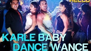 Karle Baby Dance Wance (Full Video Song) | Hello
