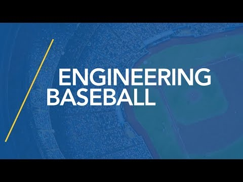 Engineering Baseball: STEM, Management, and the National Pastime - Science Night Live