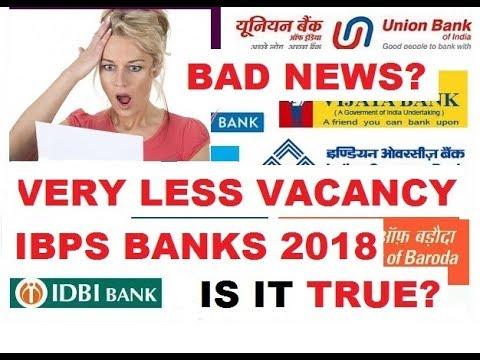 BANKERS ALERT ! NO VACANCY OR VERY LESS VACANCY IN BANK(IBPS) 2018