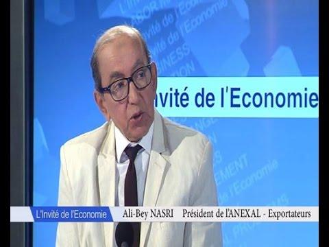 Algérie L'Invité de l'Economie Ali Bey Nasri Président ANEXAL