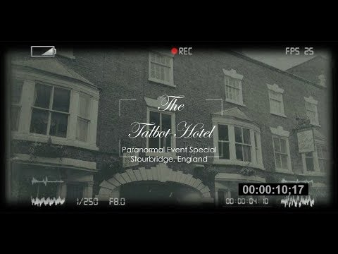 The Talbot Hotel 'Paranormal Event Special' HD