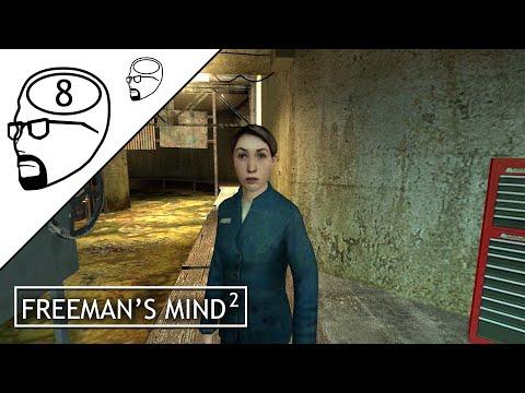 Freeman's Mind 2: Episode 8