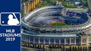 Major League Baseball Stadiums 2019 Season