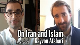 On Iran and Islam | An Interview with Kayvon Afshari