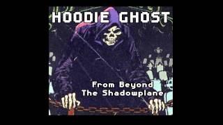 Hoodie Ghost - Black Forest Ham