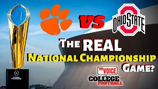 Clemson vs Ohio State / THE REAL NATIONAL CHAMPIONSHIP GAME?