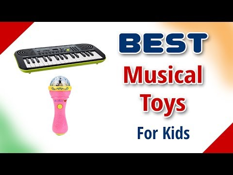 Best Musical Toys for Kids in India with Price as on 2018