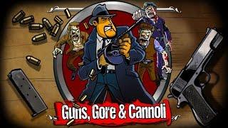 Guns,Gore,and,Cannol 1CC