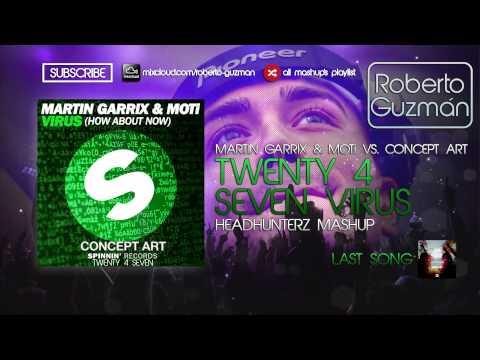 Martin Garrix & MOTi vs Concept Art - Twenty 4 Seven Virus (Headhunterz Mashup)