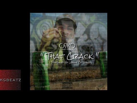 C9ko - That Crack [Prod. By League Of Starz] [New 2017]