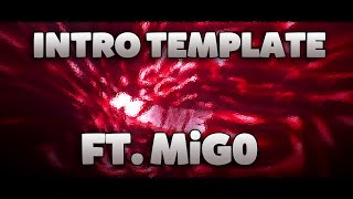 INTRO TEMPLATE FT. MiG0! (60FPS)
