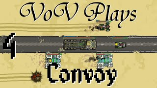 Aerial Warfare - VoV Plays Convoy - Part 4