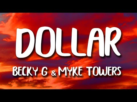 Becky G, Myke Towers - Dollar (Letra)