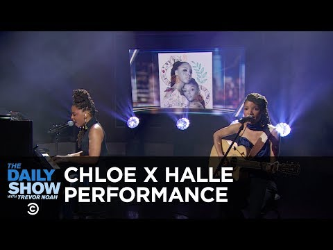 "Chloe x Halle - ""The Kids Are Alright"" and ""Warrior"" 